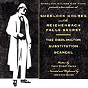 Sherlock Holmes and the Reichenbach Falls Secret/The Darlington Substitution Scandal
